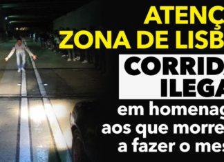 Convocada corrida ilegal para hoje na 2ª circular em Lisboa